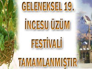 Geleneksel 19. İncesu Üzüm Festivali Tamamlanmıştır