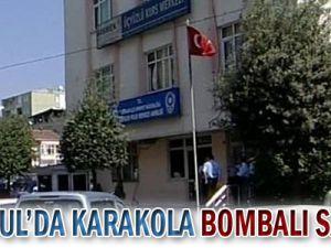 İstanbul&#39da Karakola Bombalı Saldırı