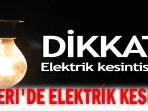 KAYSERİ&#39DE ELEKTRİK KESİNTİSİ
