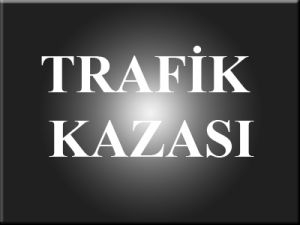 Balıkesirde Trafik Kazası 1Yaralı