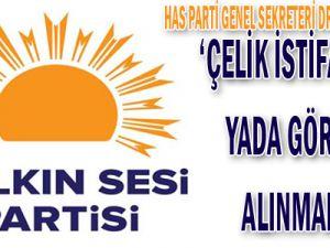 Has Parti Genel Sekreteri Dr. Kazım Arslan: 'Çelik istifa etmeli ya da görevden alınmalıdır'
