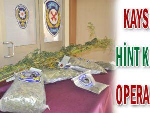KAYSERİ&#39DE HİNT KENEVİRİ OPERASYONU