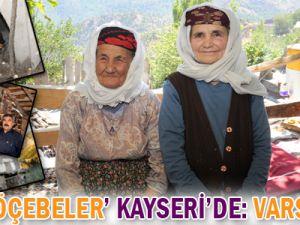 &#39Son Göçebe&#39 Kayseri&#39de: VARSAKLAR
