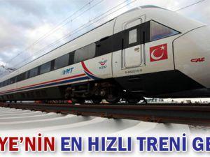 Türkiye&#39nin en hızlı treni geliyor