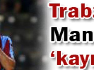 Trabzon Manisa&#39da kayıp
