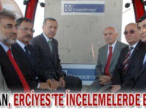 Başbakan Erciyes&#39te İncelemelerde Bulundu