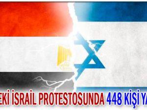Kahire&#39deki İsrail protestosunda 448 kişi yaralandı!