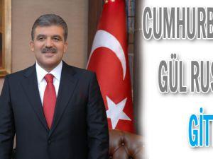 Cumhurbaşkanı Gül Rusya&#39ya gitti