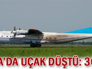 Rusya&#39da uçak düştü: 36 ölü