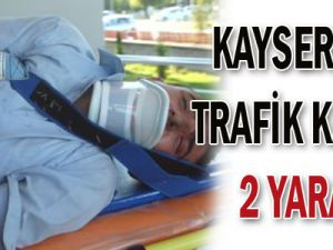 Kayseri&#39de trafik kazası! 2 yaralı!