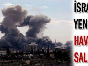 İsrail&#39den yeni hava saldırısı!
