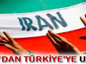 İran&#39dan Türkiye&#39ye Uyarı!