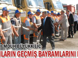 Başkan Büyükkılıç, çalışanların geçmiş bayramını kutladı