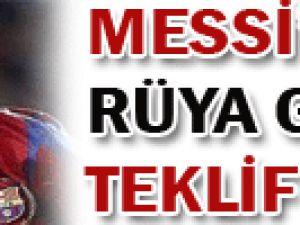 Messi&#39ye rüya gibi teklif!