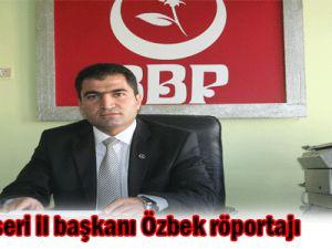 BBP KayseriİL Başkanı ibrahim özbek