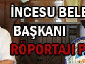 İncesu Belediye Başkanı Röportaj