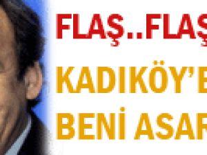 Kadıköy&#39e gitsem beni asarlar!