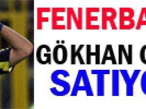 Fenerbahçe Gökhan Gönül&#39ü Satıyor