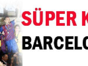 Süper Kupa Barcelona&#39nın