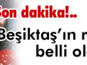 Beşiktaş&#39ın rakipleri belli oldu
