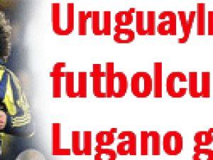 Uruguaylı futbolcu Lugano gidiyor