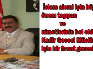 KESOB  Başkanı Mustafa Alan Kadir Gecesi Mesajı