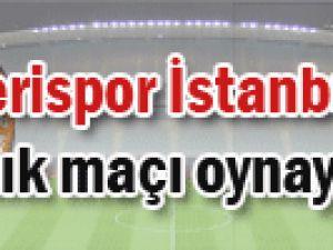 Kayserispor İstanbul BB ile hazırlık maçı oynayacak