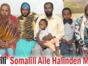 &#39&#39Kayserili&#39&#39 Somalili aile halinden memnun