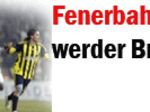 Fenerbahçe :1 - Werder Bremen: 0