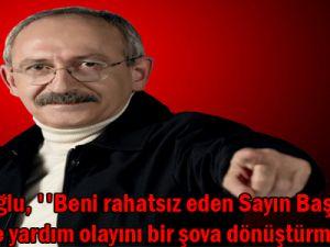 Kılıçdaroğlu, &#39&#39Beni rahatsız eden Sayın Başbakanın Somali&#39ye yardım olayını bir şova dönüştürmesi