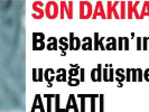 Başbakan Erdoğan&#39ın heyetini taşıyan uçak tehlike atlattı!