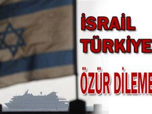 İsrail Türkiye&#39den Özür Dilemeyecek!