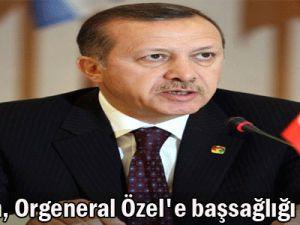 Erdoğan, Orgeneral Özel&#39e başsağlığı diledi