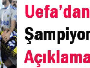 UEFA Fenerin Şampiyonluğuna ?