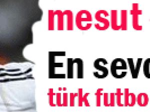 Mesut Özil Hayranı Olduğu Türk Fulbolcuyu Açıkladı ?