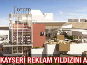 Forum  Kayseri Reklam Yıldızını Arıyor