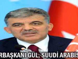 Cumhurbaşkanı Gül, Suudi Arabistan&#39da