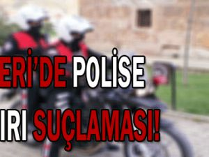 Kayseri&#39de Polise Saldırı Suçlaması... O Anlar Kamerada...