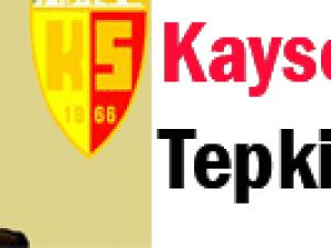 Kayseri&#39den tepki