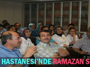 Tekten  Hastanesi'nde Ramazan  Sohbeti