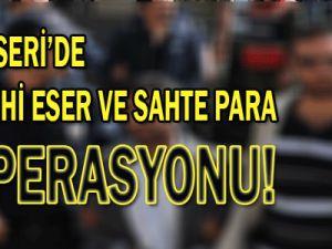 Kayseri&#39de Tarihi Eser ve Sahte Para Operasyonu !