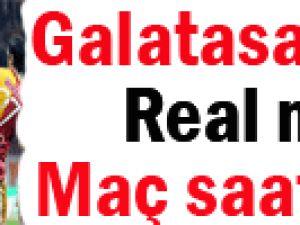 Galatasaray   Rel Madrid  Maç Saati Belli Oldu