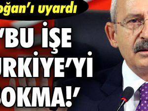 Kılıçdaroğlu çok sert bir şekilde erdoğan&#39ı uyardı