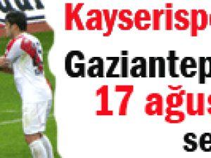 Sezon Açılışı Gaziantepspor ile