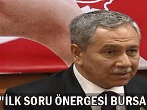 Arınç: İlk Soru Önergesi Bursa&#39Dan