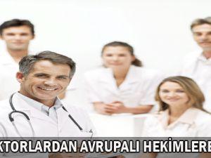 Türk  Doktorlardan  Avrupalı  Hekimlere  Eğitim