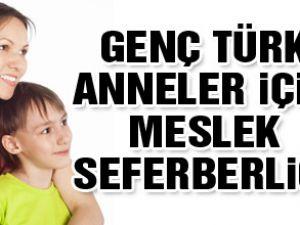 Almanya&#39da Genç Türk Anneler İçin Meslek Seferberliği