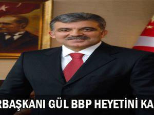 Cumhurbaşkanı  Gül  BBP  Heyetini   Kabul  Etti