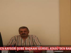 Türk Sağlık Sen Kayseri Şube Başkanı Gürsel Atasü'Den Ramazan Mesajı