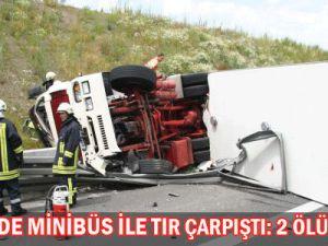 Kayseri&#39De Minibüs  İle Tır  Çarpıştı: 2 Ölü, 2 Yaralı